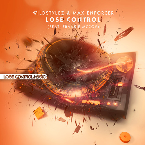 Wildstylez & Max Enforcer - Lose Control (Feat. Frankie McCoy)