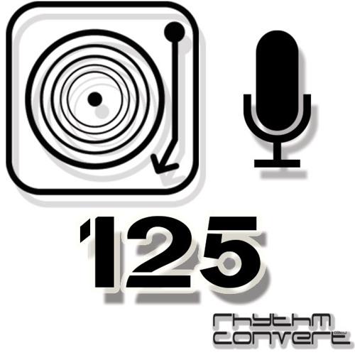 Rhythm Convert(ed) Podcast 125 with Tom Hades