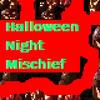 Halloween Night Mischief