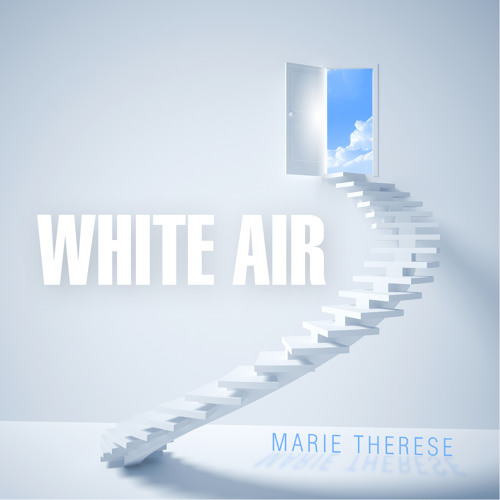 Marie Therese - White Air (excerpt)