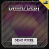 Data/Debt - Dead Pixel (feat. Allen Walker)