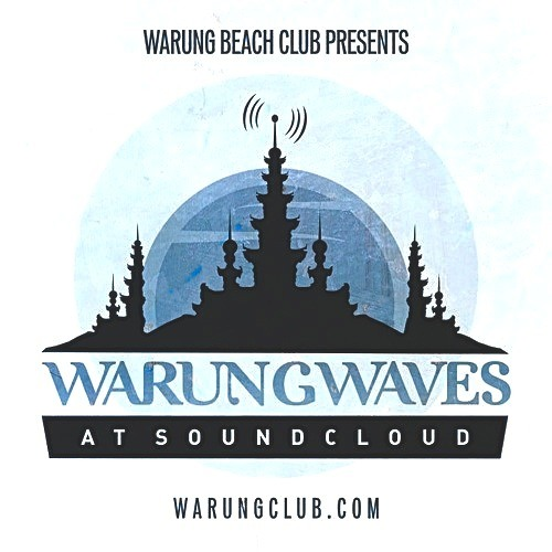 @ www.soundcloud.com/warungwaves OCT2013