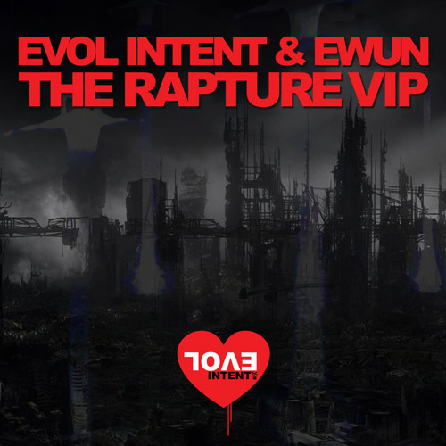 Evol Intent and Ewun - The Rapture (throwback VIP)