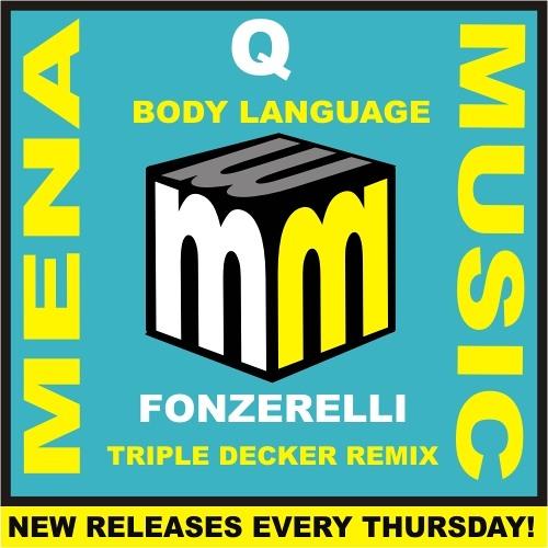 Q - Body Language - Fonzerelli triple decker remix -CLIP (menamusic.com)