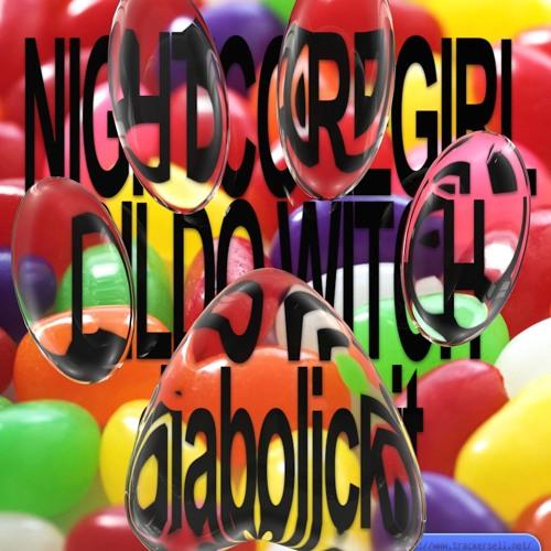 nightcoregirl + Dildo Witch - diabolickit