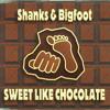 DoveHeart - Sweet Like Chocolate (Shanks & Bigfoot)