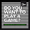 MILLA LEHTO - DO YOU WANT TO PLAY A GAME? 2013