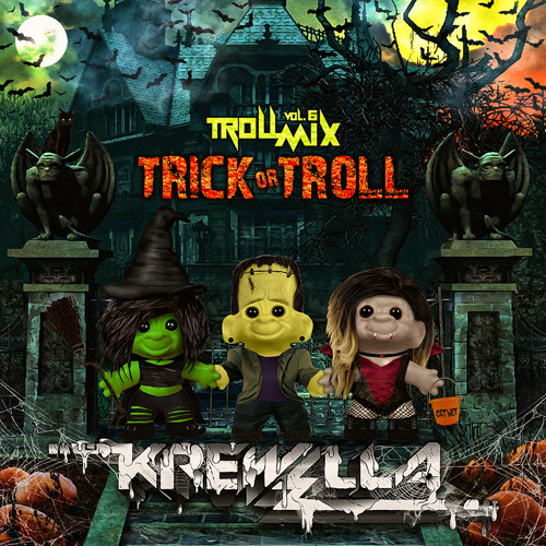Troll Mix Vol. 6: Trick or Troll Edition (FREE DOWNLOAD)