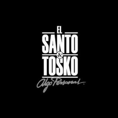 El Santo & Tosko - Sin Miedo