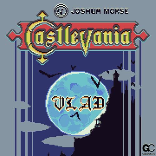 Joshua Morse | VLAD | Tears of Blood (Castlevania)