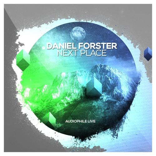 Daniel Forster ft. Gringa - Next Place (Digitalchord Remix)