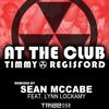 Timmy Regisford | 'At the Club' Sean McCabes Slummin Mix (Preview)
