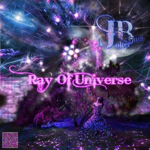 JokerBlues (JB) - Ray of Universe (Original mix)