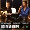 Victor e Leo Na  linha do Tempo original   versao  Forró RU PROD o dj mais forrozeiro do brasil