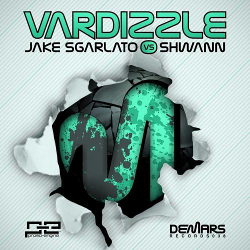 Jake Sgarlato Vs Shwann - Vardizzle (Original Mix) (DeMars Records) PREVIEW