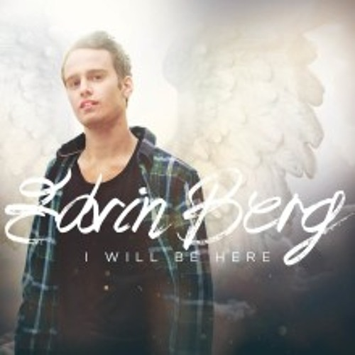 I Will Be Here - Edvin Berg