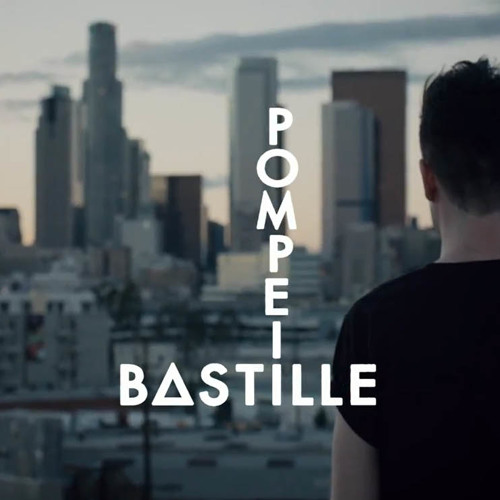 Bastille - Pompeii (Kled Mone_Edit)