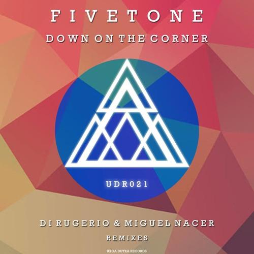 Fivetone - Down On The Corner (Preview) [Uxoa Dutxa Records]