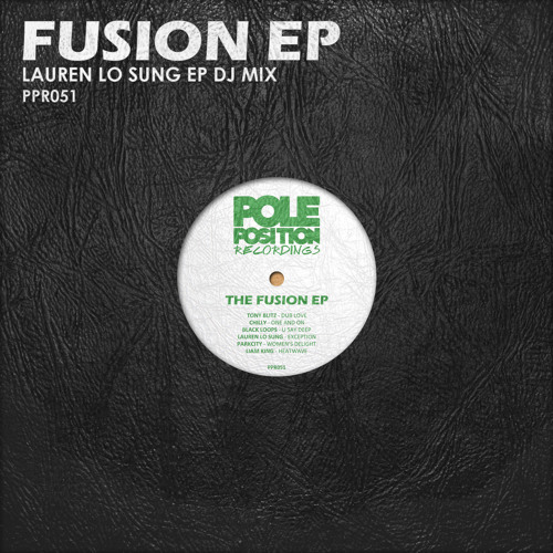 Fusion EP - (Lauren Lo Sung DJ Mix) - **FREE DOWNLOAD**