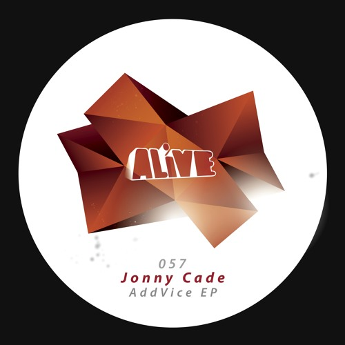 Jonny Cade - Wanna Be You - Alive Recordings