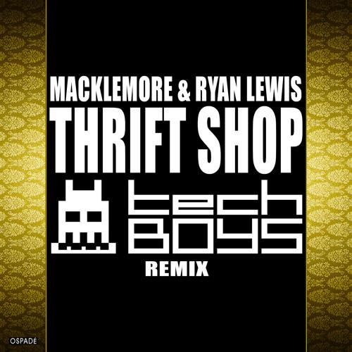 M & RL - Thrift Shop (TechBoys Remix)