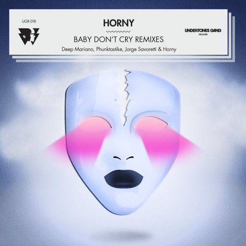 Horny - Baby Don't Cry (Phunktastike Remix)