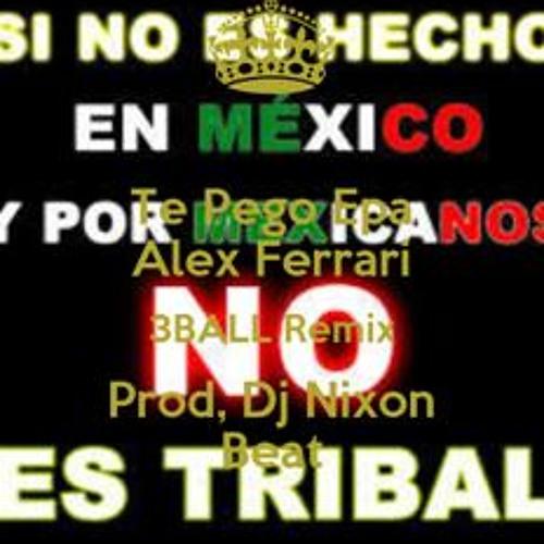 Alex Ferrari - Te Pego Epa - (Tribal Remix)Prod. By DJ Nixon Beat