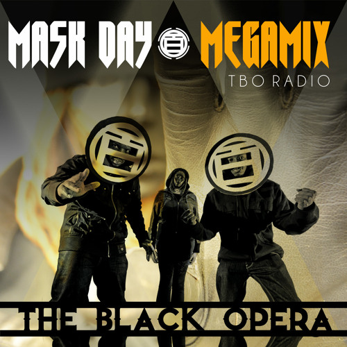 The Black Opera: MASK DAY [MegaMIX]