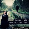 Danny Darko - Visible (Consistent C Remix) FREE DOWNLOAD