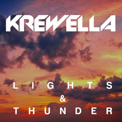 Lights & Thunder | Krewella Ft. Gareth Emery