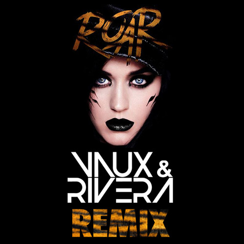 Roar (Vaux & Rivera Remix)