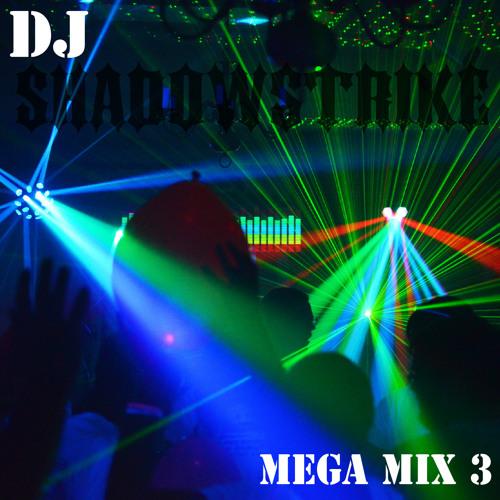 DJ SHADOWSTRIKE - Mega Mix 3