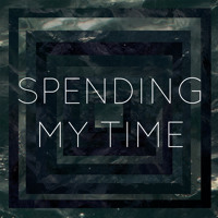 Second Hand Heart - Spending My Time