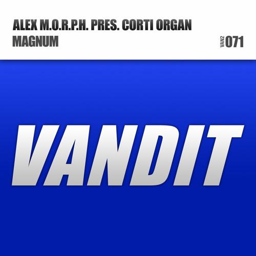 Alex M.O.R.P.H. pres. Corti Organ - Magnum