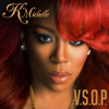 V.S.O.P. ft. Rick Ross (Remix)