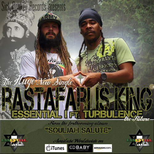 "Essential I feat. Turbulence ""Rastafari Is King""  new Single & HD Video out now!"
