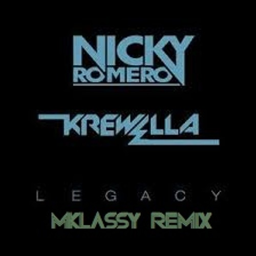 Nicky Romero & Krewella - Legacy (Mkassy Remix)