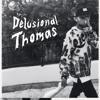 Delusional Thomas - Halo