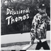 Delusional Thomas - The Jesuits (feat. Da$h)