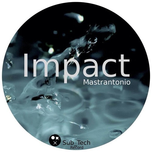 Phaser - Mastrantonio - [Sub Tech Record] Out on Beatport