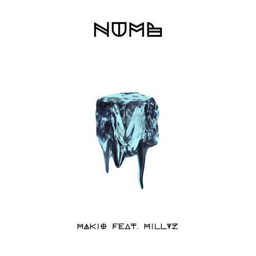 """""""Numb"""" - Makio feat. Millyz [Prod. by SFMG]"""