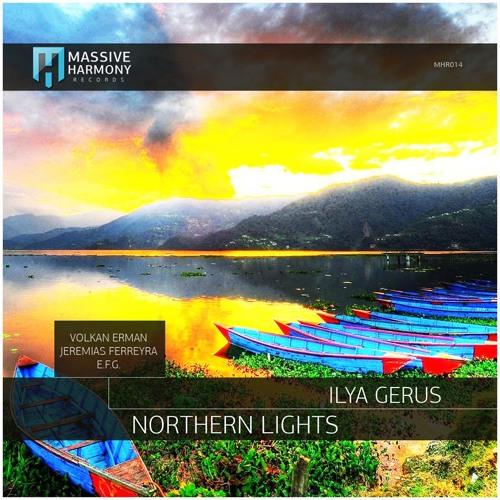 Ilya Gerus - Northern Lights (E.F.G. Remix)