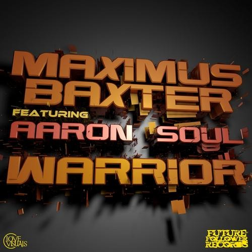 Warrior by Maximus Baxter ft Aaron Soul (Hustla Remix)
