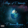 14. Village of Pharaohs - Next Lifetime (Dwayne Applewhite ft. Rapsody) (Prod. by Namebrand)