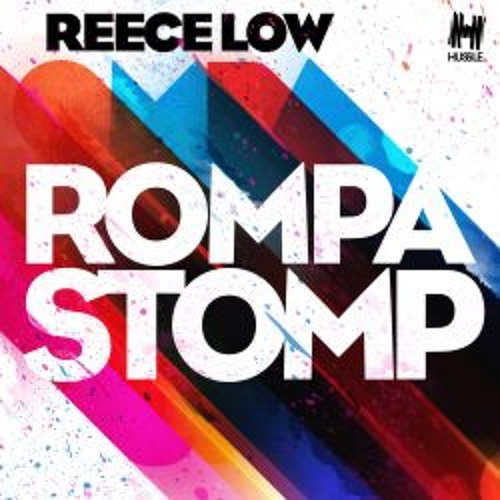 Reece Low - Rompa Stomp (Original Mix)