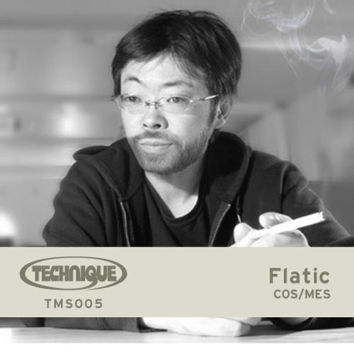 Technique Mix Series 005 - Flatic