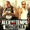 Alex Fatt Ft Tempo - No Se Dan Cuenta