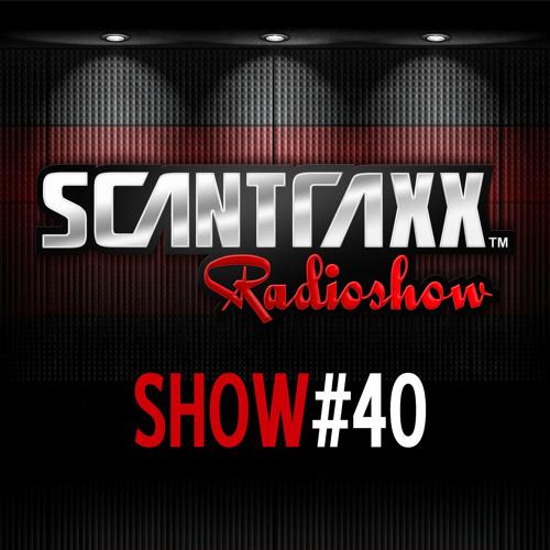 Show #40 Scantraxx Radioshow