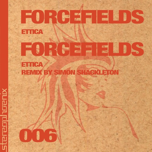 Ettica - 'Forcefields' (original mix) OUT NOW