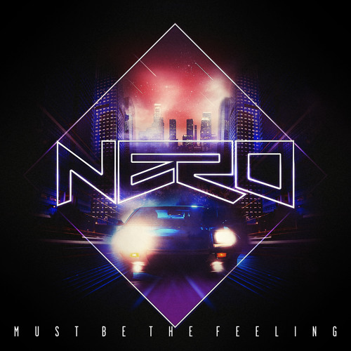 Must Be The Feeling (Delta Heavy Remix)